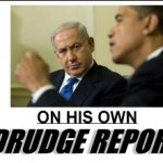 drudge-netanyahu-on-his-own
